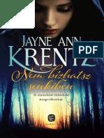 Jayne Ann Krentz - Nem Bizhatsz Senkiben 6f6ae47c21