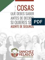 Ebook+1+Sanchez+Velasco+-+12+cosas+que+debes+saber+antes+de+decidir+si+quieres+ser+Agente+de+Seguros.pdf