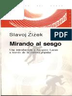 Žižek, S., Mirando al sesgo.pdf