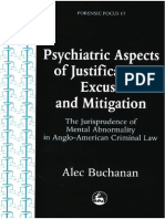 Alec Buchanan-Psychiatric Aspects of Justification, Excuse and Mitigation in Anglo-American Criminal Law (Forensic Focus, 17)(2000)