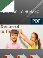 DESARROLLO HUMANO Infancia Temprana