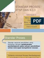 Standar Proses KTSP Dan K-13
