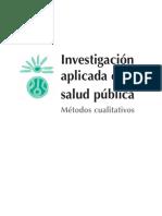 investigacion aplicada en  Salud Publica. Metodos Cualitativos. texto.pdf