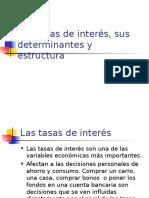 Las Tasas de Interés,Sus Determinantes y Estructura(2)
