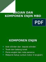 Bagian Dan Komponen Enjin Mbd