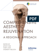 Comprehensive Aesthetic Rejuvenation Regional Approach