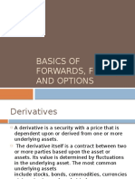 Basics of Forwards, Futures and Options