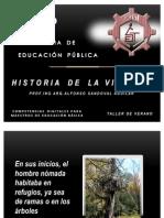 Historia de La Vivienda