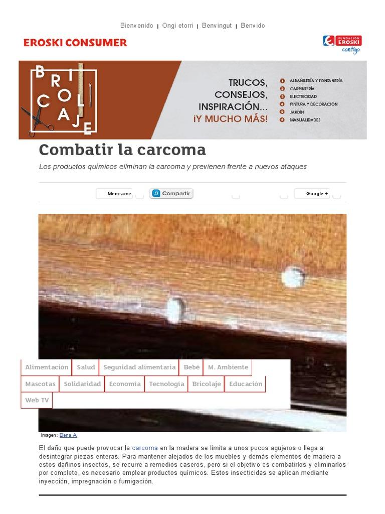 Como combatir la carcoma finest tratamiento carcoma with - Tratamiento carcoma muebles ...