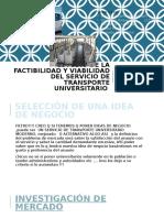 Estudio de La Factibilidad y Viabilidad del servicio de transporte universitario