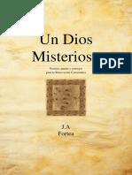 Un Dios Misterioso Normas Pautas y Consejos Para La Renovacion Carismatica P J a FORTEA