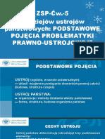 Zsp-cw.-5 - z Dziejów Ustroju. Podstawowe Pojęcia Problematyki Prawno-ustrojowej (1)