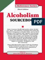 Alcoholism Sourcebook 3rd ed. [health ref. series] - J. Shannon (Omnigraphics, 2010) WW.pdf
