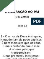 013 - ADORAÇÃO AO PAI-SEU AMOR.ppsx