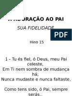 015 - Adoração Ao Pai-sua Fidelidade