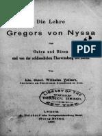 Die Lehre Gregors Von Nyssa Vom Guten Und Bösen Und Von Der Schließlichen Überwindung Des Bösen Vollert Wilhelm
