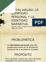 Quinto Estudio. Paul Ricoeur. Identidad Narrativa