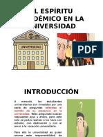 5.- El Espíritu Académico de La Universidad