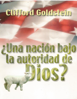 Una nación bajo la autoridad de Dios- Clifford Goldstein.pdf