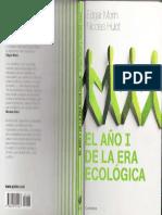 306858778-Morin-Edgar-El-Ano-I-de-La-Era-Ecologica-La-Tierra-Que-Depende-Del-Hombre-Que-Depende-de-La-Tierra-PDF.pdf