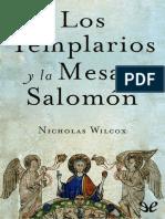 Los Templarios y La Mesa de Sal - Nicholas Wilcox