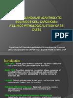 Pseudoglandular-Acantholytic Squamous Cell Carcinoma