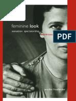 Jennifer Friedlander-Feminine Look_ Sexuation, Spectatorship, Subversion (S U N Y Series in Psychonalysis and Culture, S U N Y Series, Insinuations_ Philosophy, Psychoanalysis, Literature) (2008).pdf