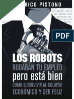 Los Robots Robarán Tu Empleo - Federico Pistono