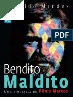 Bendito Maldito - Uma Biografia - Oswaldo Mendes