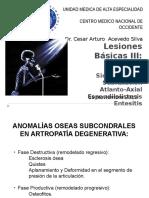 3. Lesiones Básicas. Osteofitos (Clases), Sindesmosfitos, Entesofitos, Subluxación AA, Listesis