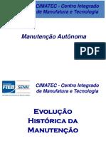 Manutenção Autonoma e Paradas