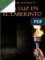 Phileas Del Montesexto - Una Luz en El Laberinto