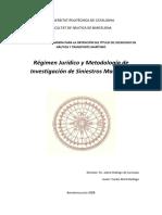 Régimen Jurídico y Metodología de Investigación de Siniestros Marítimos
