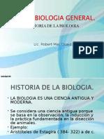 Biologia 1a Clase Lic. Robert Macquaid Historia de La Biología