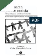 Nos Matan y No Es Noticia, Parapolítia de Estado en Colombia