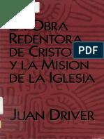 Juan Driver La Obra Redentora de Cristo y La Mision de La Iglesia x Eltropical