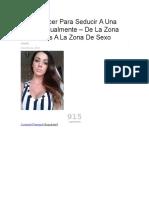 Cómo Hacer Para Seducir A Una Mujer Sexualmente – De La Zona De Amigos A La Zona De Sexo.docx