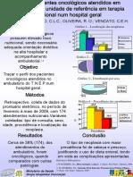 Perfil de Pacientes Oncologicos Atendidos Em Ambulatorio de Unidade de Referencia