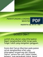 Perhitungan Loading Dose Dan Maintenace Dose-uas