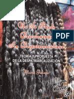 No Se Puede Descolonizar Sin Despatriarcalizar Maria Galindo Mujeres Creando