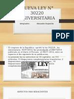 NUEVA-LEY-N-30220-UNIVERSITARIA-mtu-TRABAJO-1.pptx