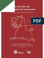 Fomerco - Livro Os Desafios Da Integração Sul-Americana