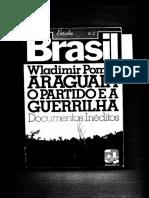 1980 Araguaia o Partido e a Guerrilha