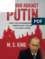 M. S. King - The War Against Putin