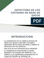 ARQUITECTURA DE LOS SISTEMAS DE BASE DE DATOS.pptx