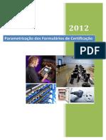 SIGETI - Parametrização Dos Formulários de Certificação