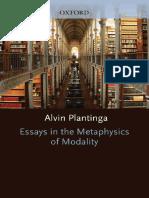 Alvin Plantinga - Essays in the Metaphysics of Modality.pdf