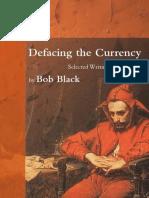 black, bob - defacing the currency-selected writings.pdf