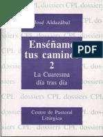 Aldazabal Jose - La Cuaresma Dia Tras Dia.pdf