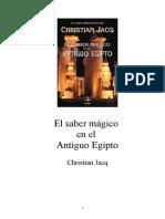 ChristianJacq El Saber Magico en El Antiguo Egipto
